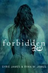 Forbidden by Ryan M. James from  in  category