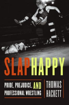Slaphappy by Thomas Hackett from HarperCollins Publishers LLC (US) in Family & Health category