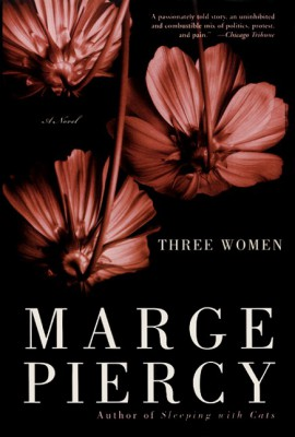 Three Women by Marge Piercy from  in  category