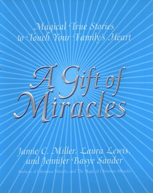 A Gift Of Miracles by Laura Lewis from HarperCollins Publishers LLC (US) in Religion category
