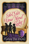 Girl, Get Your Mind Right by Tionna Tee Smalls from  in  category