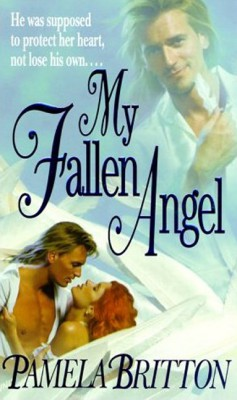 My Fallen Angel by Pamela Britton from HarperCollins Publishers LLC (US) in General Novel category