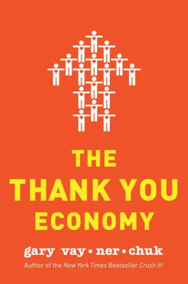 The Thank You Economy by Gary Vaynerchuk from HarperCollins Publishers LLC (US) in Business & Management category