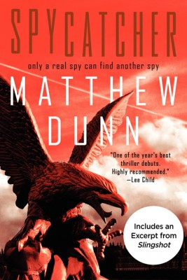 Spycatcher by Matthew Dunn from HarperCollins Publishers LLC (US) in General Novel category