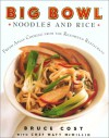Big Bowl Noodles and Rice by Bruce Cost from  in  category