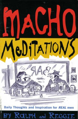 Macho Meditations by Daniel M. Klein from  in  category
