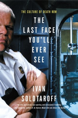 The Last Face You'll Ever See by Ivan Solotaroff from HarperCollins Publishers LLC (US) in Politics category
