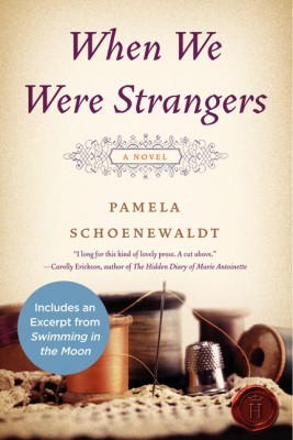 When We Were Strangers by Pamela Schoenewaldt from HarperCollins Publishers LLC (US) in History category
