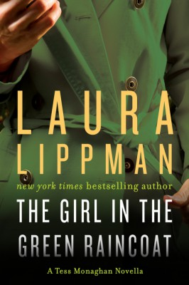 The Girl in the Green Raincoat by Laura Lippman from  in  category