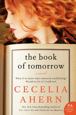 The Book of Tomorrow by Cecelia Ahern from HarperCollins Publishers LLC (US) in General Novel category
