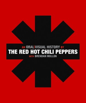 The Red Hot Chili Peppers by The Red Hot Chili Peppers from HarperCollins Publishers LLC (US) in Art & Graphics category