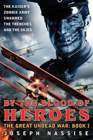 By the Blood of Heroes by Joseph Nassise from HarperCollins Publishers LLC (US) in General Novel category