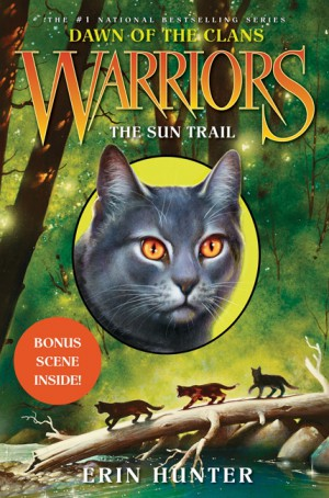 Warriors: Dawn of the Clans #1: The Sun Trail by Erin Hunter from HarperCollins Publishers LLC (US) in Teen Novel category