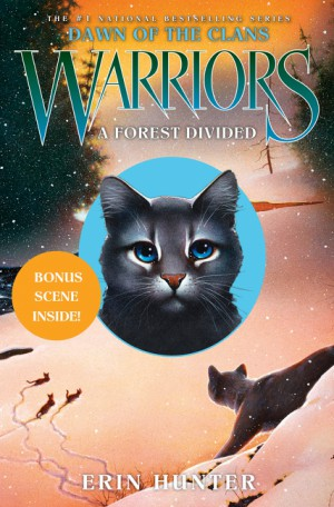 Warriors: Dawn of the Clans #5: A Forest Divided by Erin Hunter from HarperCollins Publishers LLC (US) in Teen Novel category
