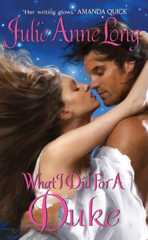 What I Did For a Duke by Julie Anne Long from HarperCollins Publishers LLC (US) in General Novel category