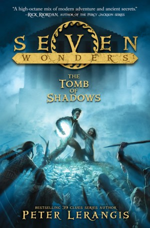 Seven Wonders Book 3: The Tomb of Shadows by Peter Lerangis from HarperCollins Publishers LLC (US) in Teen Novel category