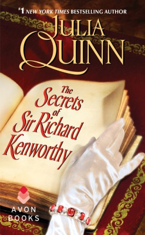 The Secrets of Sir Richard Kenworthy by Julia Quinn from HarperCollins Publishers LLC (US) in Romance category