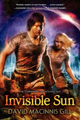 Invisible Sun by David Macinnis Gill from HarperCollins Publishers LLC (US) in General Novel category