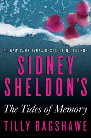 Sidney Sheldon's The Tides of Memory by Tilly Bagshawe from  in  category