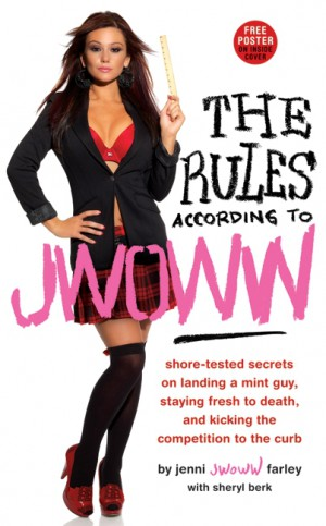 The Rules According to JWOWW by Jenni