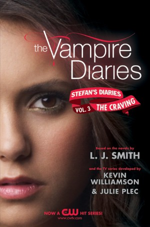The Vampire Diaries: Stefan's Diaries #3: The Craving by Kevin Williamson & Julie Plec from  in  category