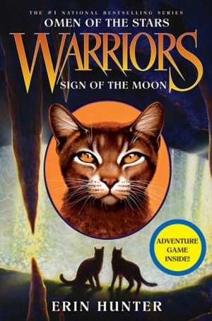 Warriors: Omen of the Stars #4: Sign of the Moon by Erin Hunter from HarperCollins Publishers LLC (US) in Teen Novel category