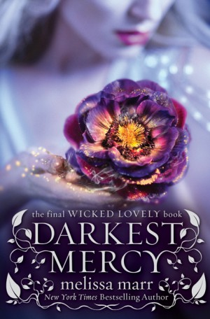 Darkest Mercy by Melissa Marr from HarperCollins Publishers LLC (US) in General Novel category