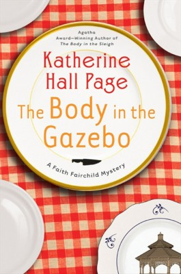 The Body in the Gazebo by Katherine Hall Page from HarperCollins Publishers LLC (US) in General Novel category