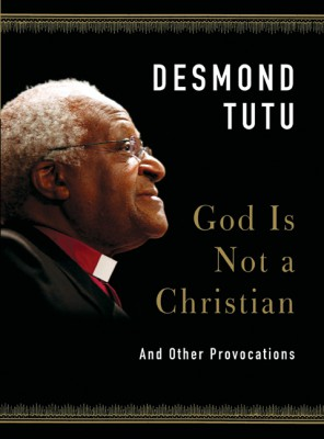 God Is Not a Christian by Desmond Tutu from HarperCollins Publishers LLC (US) in Religion category