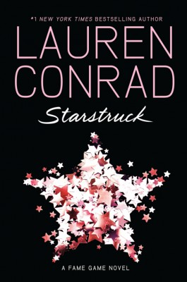 Starstruck by Lauren Conrad from HarperCollins Publishers LLC (US) in General Novel category