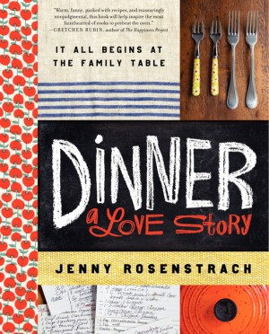 Dinner: A Love Story by Jenny Rosenstrach from HarperCollins Publishers LLC (US) in Autobiography & Biography category
