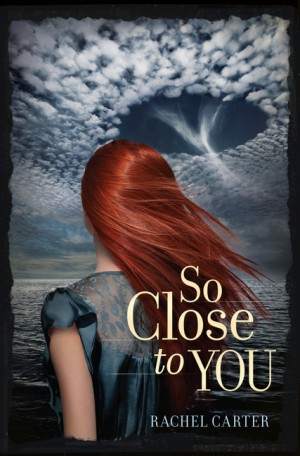 So Close to You by Rachel Carter from HarperCollins Publishers LLC (US) in General Novel category
