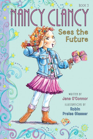 Fancy Nancy: Nancy Clancy Sees the Future by Jane O'Connor from  in  category
