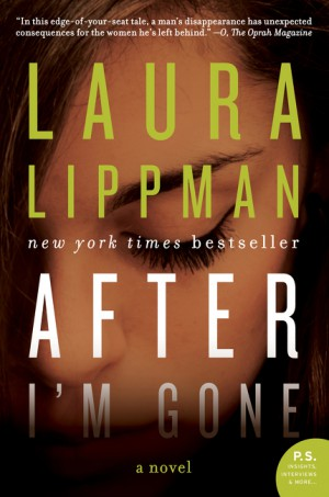 After I'm Gone by Laura Lippman from HarperCollins Publishers LLC (US) in General Novel category