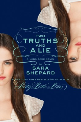The Lying Game #3: Two Truths and a Lie by Sara Shepard from HarperCollins Publishers LLC (US) in General Novel category