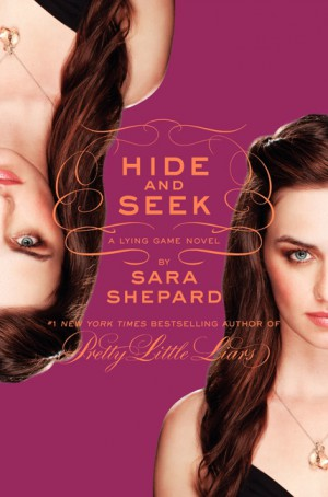The Lying Game #4: Hide and Seek by Sara Shepard from HarperCollins Publishers LLC (US) in General Novel category