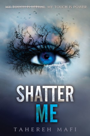 Shatter Me by Tahereh Mafi from HarperCollins Publishers LLC (US) in General Novel category