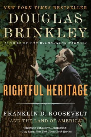 Rightful Heritage by Douglas Brinkley from  in  category