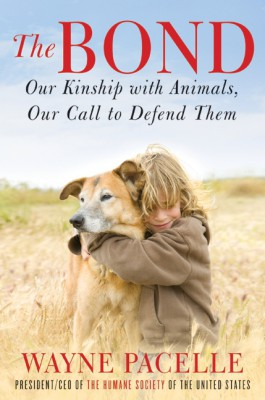 The Bond: An Excerpt with Fifty Ways to Help Animals by Wayne Pacelle from  in  category
