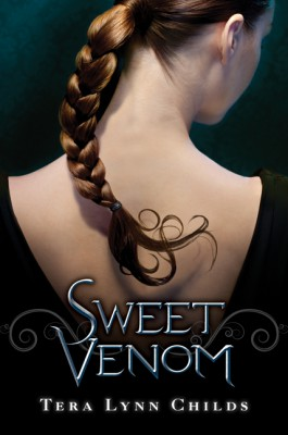Sweet Venom by Tera Lynn Childs from HarperCollins Publishers LLC (US) in General Novel category