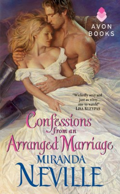 Confessions from an Arranged Marriage by Miranda Neville from HarperCollins Publishers LLC (US) in General Novel category