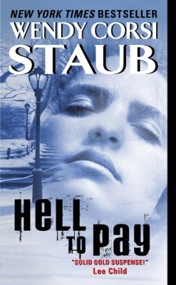 Hell to Pay by Wendy Corsi Staub from HarperCollins Publishers LLC (US) in General Novel category