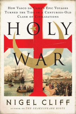 Holy War by Nigel Cliff from HarperCollins Publishers LLC (US) in History category