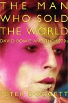 The Man Who Sold the World by Peter Doggett from  in  category
