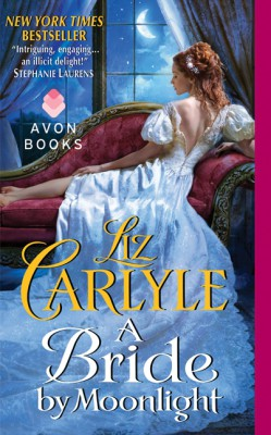 A Bride by Moonlight by Liz Carlyle from HarperCollins Publishers LLC (US) in General Novel category