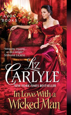In Love With a Wicked Man by Liz Carlyle from HarperCollins Publishers LLC (US) in General Novel category
