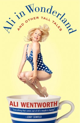 Ali in Wonderland by Ali Wentworth from HarperCollins Publishers LLC (US) in Autobiography & Biography category