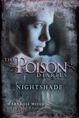 The Poison Diaries: Nightshade by The Duchess of Northumberland from HarperCollins Publishers LLC (US) in General Novel category