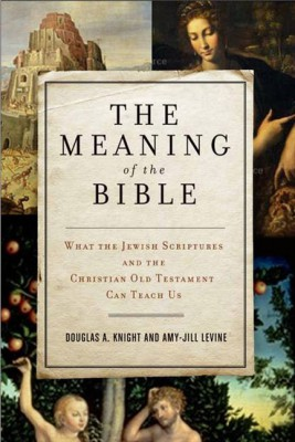 The Meaning of the Bible by Amy-Jill Levine from  in  category
