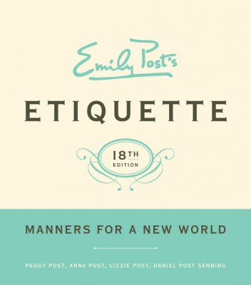 Emily Post's Etiquette, 18 by Daniel Post Senning from HarperCollins Publishers LLC (US) in Language & Dictionary category